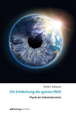 Die Entdeckung der ganzen Welt von Schnoor,  Detlev