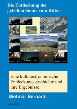 Die Entdeckung der geteilten Sonne vom Ritten von Bernardi,  Dietmar