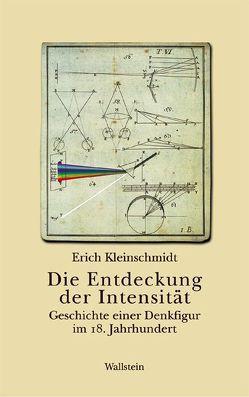 Die Entdeckung der Intensität von Kleinschmidt,  Erich
