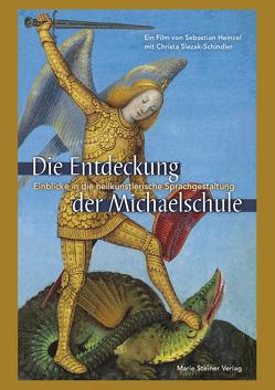 DIE ENTDECKUNG DER MICHAELSCHULE von Slezak-Schindler,  Christa