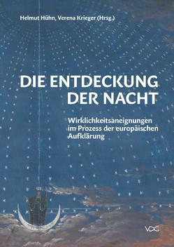 Die Entdeckung der Nacht von Hühn,  Helmut, Krieger,  Verena