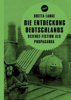Die Entdeckung Deutschlands von Aurich,  Rolf, Jacobsen,  Wolfgang, Lange,  Britta