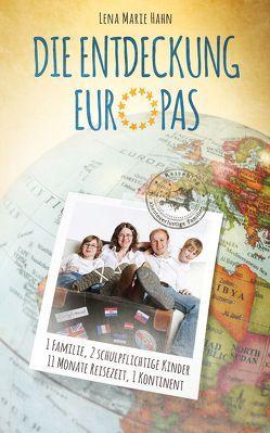 Die Entdeckung Europas von Hahn,  Lena Marie