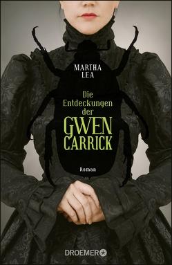 Die Entdeckungen der Gwen Carrick von Lea,  Martha, Thiele,  Sabine