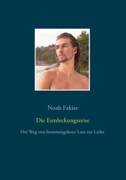 Die Entdeckungsreise von Fakier,  Noah
