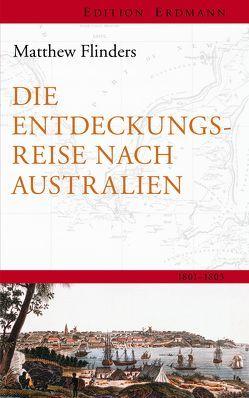 Die Entdeckungsreisenach Australien von Flinders,  Matthew, Götze,  Ferdinand, Meyer,  Therese-Marie