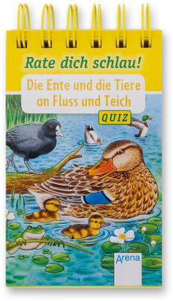 Die Ente und die Tiere an Fluss und Teich von Döring,  Hans Günther, Reichenstetter,  Friederun, Seeberg,  Helen