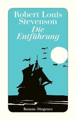 Die Entführung von Stevenson,  Robert Louis, Thesing,  Curt