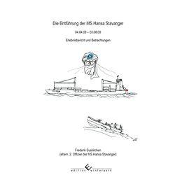 Die Entführung der MS Hansa Stavanger 04.04.09 – 03.08.09 von Euskirchen,  Frederik
