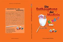 Die Enthauptung der Medizin KINDER von Winkler,  Corinna Angelika