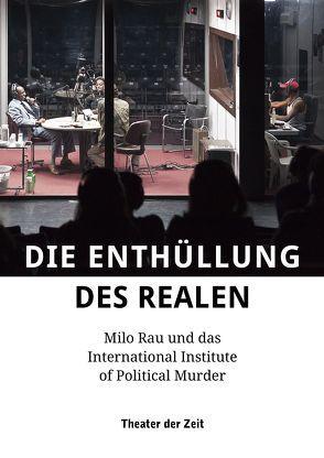 Die Enthüllung des Realen von Bossart,  Rolf, Rau,  Milo
