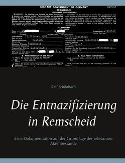 Die Entnazifizierung in Remscheid von Schönbach,  Ralf