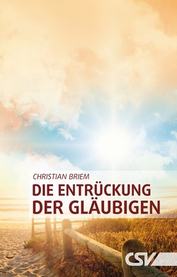Die Entrückung der Gläubigen von Briem,  Christian