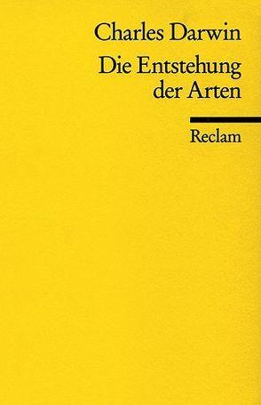 Die Entstehung der Arten durch natürliche Zuchtwahl von Darwin,  Charles, Heberer,  Gerhard, Neumannn,  Carl W