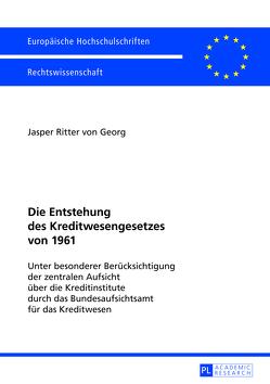 Die Entstehung des Kreditwesengesetzes von 1961 von Ritter von Georg,  Jasper