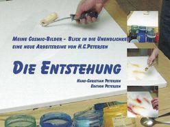 Die Entstehung, meine Cosmic-Bilder von Petersen,  Hans-Christian