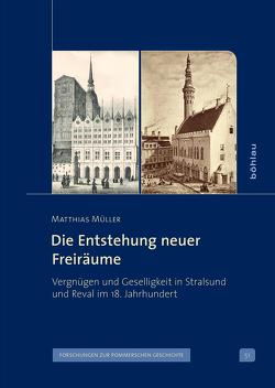 Die Entstehung neuer Freiräume von Müller,  Matthias