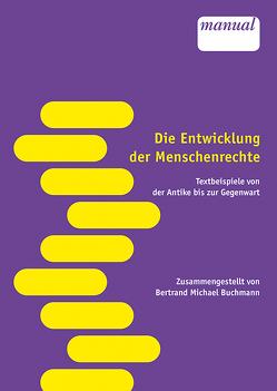 Die Entwicklung der Menschenrechte von Buchmann,  Bertrand Michael