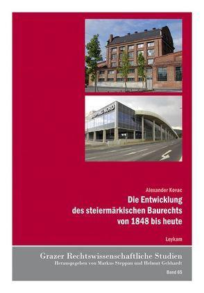Die Entwicklung des steiermärkischen Baurechts von 1848 bis heute von Kovac,  Alexander