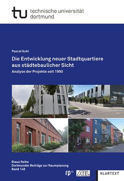 Die Entwicklung neuer Stadtquartiere aus städtebaulicher Sicht von Guhl,  Pascal