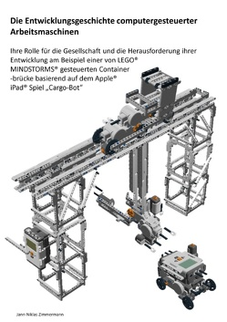 Die Entwicklungsgeschichte computergesteuerter Arbeitsmaschinen von Zimmermann,  Jann-Niklas