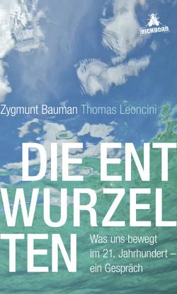 Die Entwurzelten von Bauman,  Zygmunt, Leoncini,  Thomas