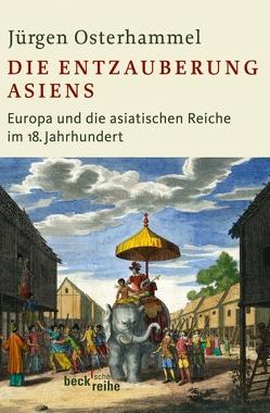 Die Entzauberung Asiens von Osterhammel,  Jürgen