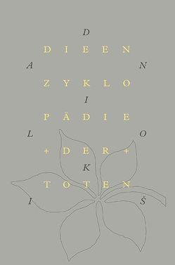 Die Enzyklopädie der Toten von Detjen,  Klaus, Kis,  Danilo