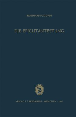 Die Epicutantestung von Bandmann,  Hans-Jürgen, Dohn,  Wolfgang
