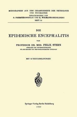 Die Epidemische Encephalitis von Stern,  Felix