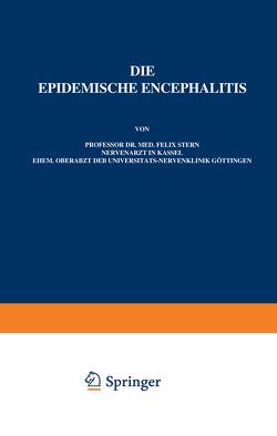 Die Epidemische Encephalitis von Foerster,  O., Stern,  Felix, Wilmanns,  K.