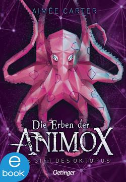 Die Erben der Animox 2 von Carter,  Aimée, Layer,  Ilse, Schneider,  Frauke