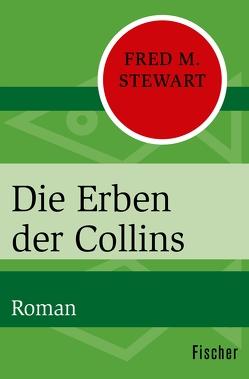 Die Erben der Collins von Längsfeld,  Margarete, Stewart,  Fred M.