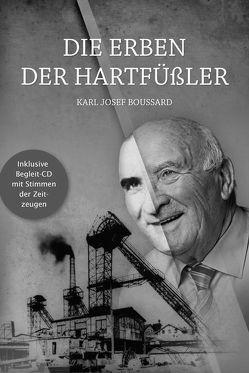 Die Erben der Hartfüßler von Boussard,  Karl Josef, Burr,  Verlag Karl