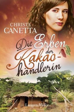Die Erben der Kakaohändlerin von Canetta,  Christa