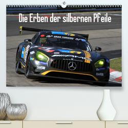Die Erben der silbernen Pfeile (Premium, hochwertiger DIN A2 Wandkalender 2021, Kunstdruck in Hochglanz) von Morper,  Thomas