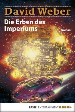 Die Erben des Imperiums von Schmidt,  Dietmar, Weber,  David