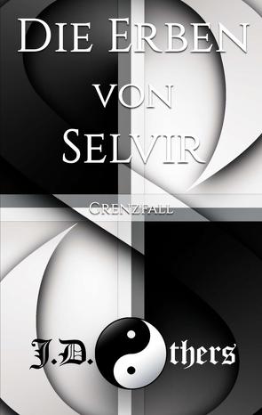 Die Erben von Selvir von Others,  J. D.
