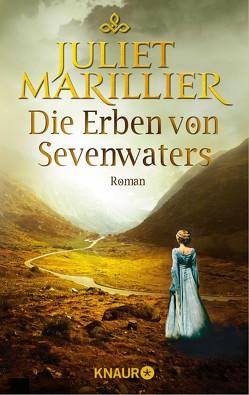 Die Erben von Sevenwaters von Marillier,  Juliet, Schilasky,  Sabine