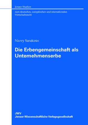 Die Erbengemeinschaft als Unternehmenserbe von Sarakinis,  Niovy