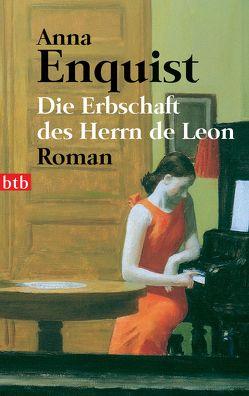 Die Erbschaft des Herrn de Leon von Ehlers,  Hanni, Enquist,  Anna