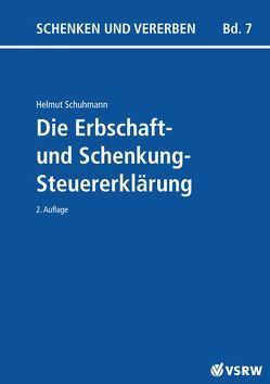Die Erbschaft- und Schenkungsteuererklärung von Schuhmann,  Helmut