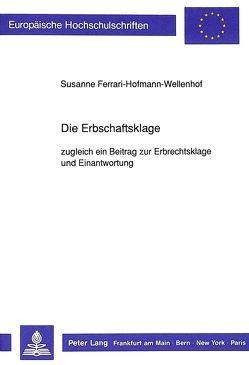 Die Erbschaftsklage von Ferrari-Hofmann-Wellenhof,  S.