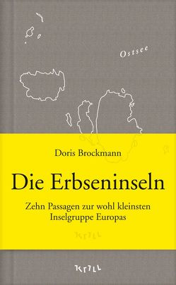 Die Erbseninseln von Brockmann,  Doris