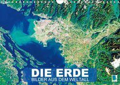 Die Erde: Bilder aus dem Weltall (Wandkalender 2018 DIN A4 quer) von CALVENDO,  k.A.