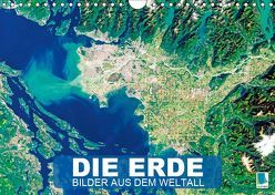 Die Erde: Bilder aus dem Weltall (Wandkalender 2019 DIN A4 quer) von CALVENDO