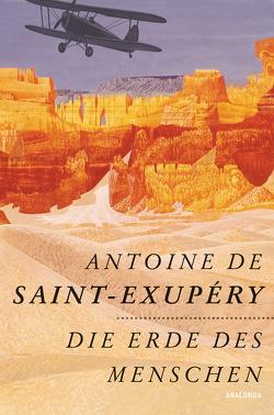 Die Erde des Menschen von Herbert,  Marion, Saint-Exupéry,  Antoine de