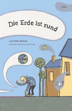 Die Erde ist rund von Bichsel,  Peter, Schöningh,  Rosemarie