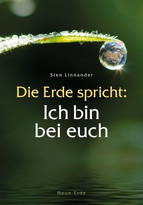 Die Erde spricht: Ich bin bei euch von Linnander,  Sten