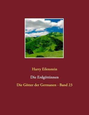 Die Erdgöttinnen von Eilenstein,  Harry